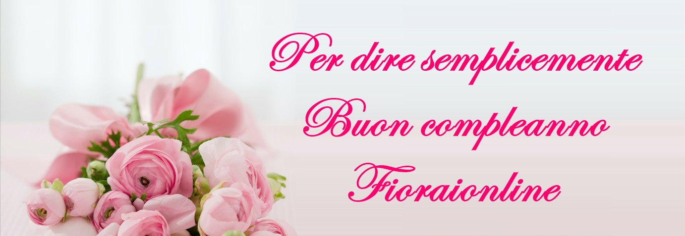 Fioraionline - send flowers online for birthday